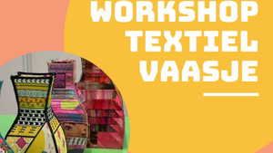 Workshop textiel vaasje