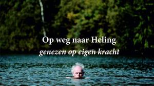 Op weg naar Heling bij 't Helder