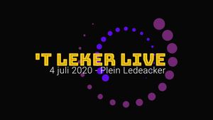GEANNULEERD - 't Leker Live