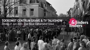 GEANNULEERD - TV Talkshow Linders&Linders Live – Toekomst centrum Grave