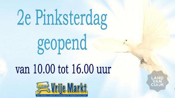 Vrije Markt Cuijk - 2e Pinksterdag geopend