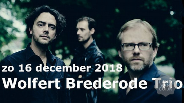 Wolfert Brederode Trio bij Schouwburg Cuijk